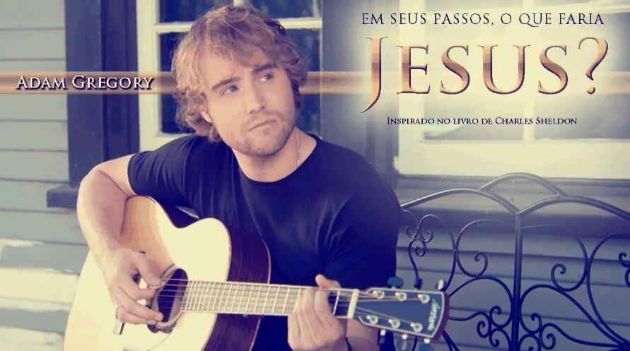 Filme gospel Em Seus Passos, O Que Faria Jesus?