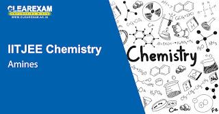 IIT JEE Chemistry Amines