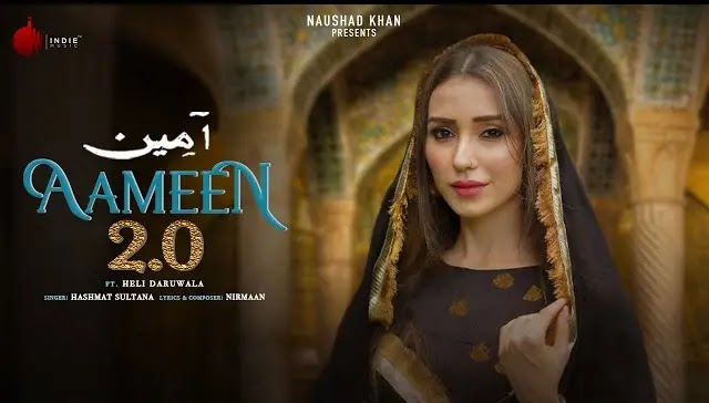 Hashmat Sultana Song Aameen 2.0 Lyrics | Nirman