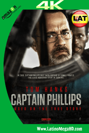 Capitan Phillips (2013) Latino Ultra HD 4K 2160P ()