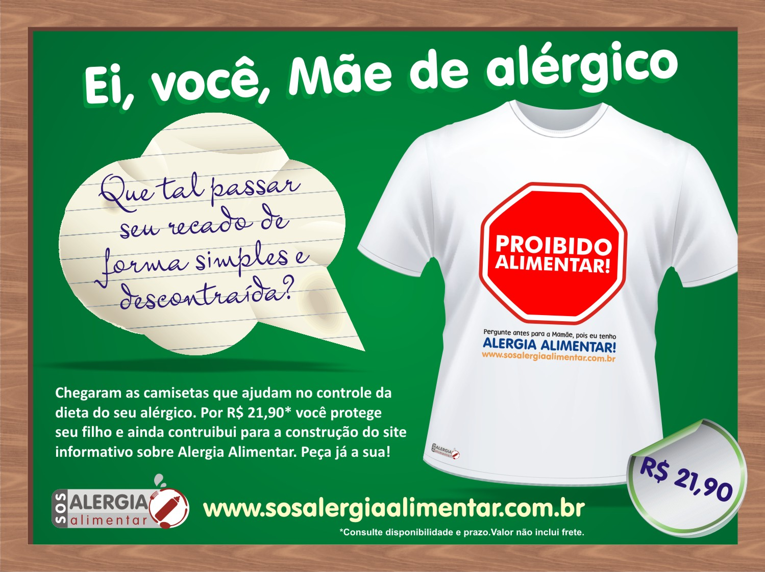 47813d2b83 Vale lembrar que tanto a SOS Alergia quanto as mães que fazem parte deste  movimento não irão lucrar nada com a venda das camisetas!