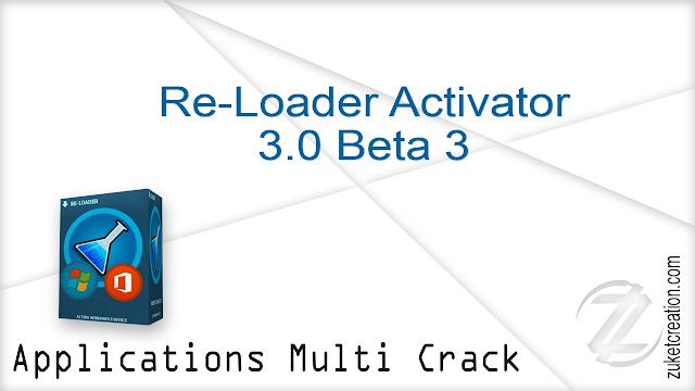 Re-Loader Activator 3.0 Beta 3