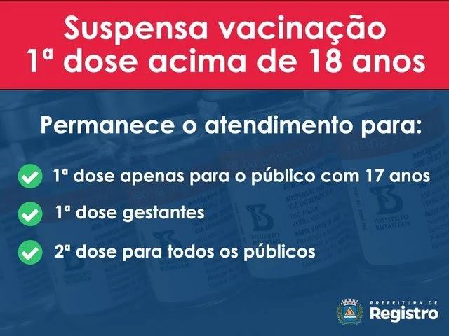 Suspensa vacinação da primeira dose acima de 18  anos em Registro-SP