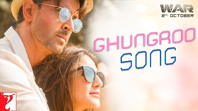 Ghungroo Lyrics: War - Arijit Singh and Shilpa Rao