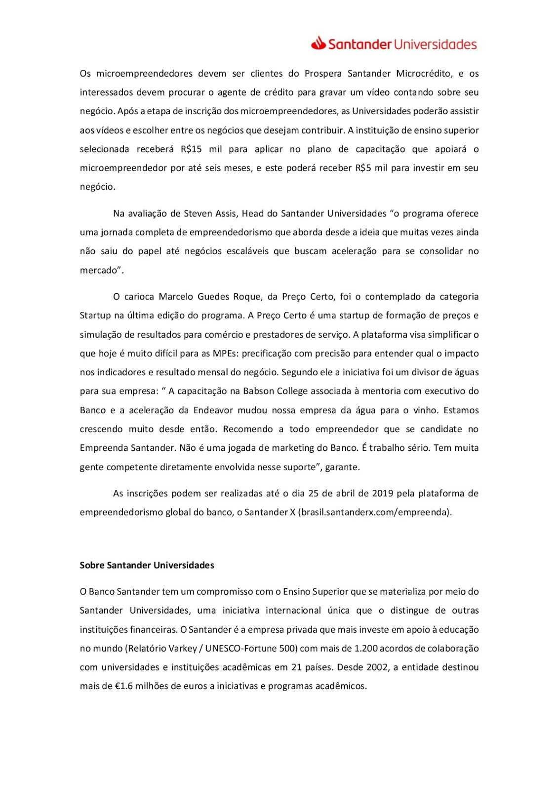 bce67a286 O Santander Universidades apoiará com aporte financeiro, bolsas de estudos  na Babson College e mentoria.