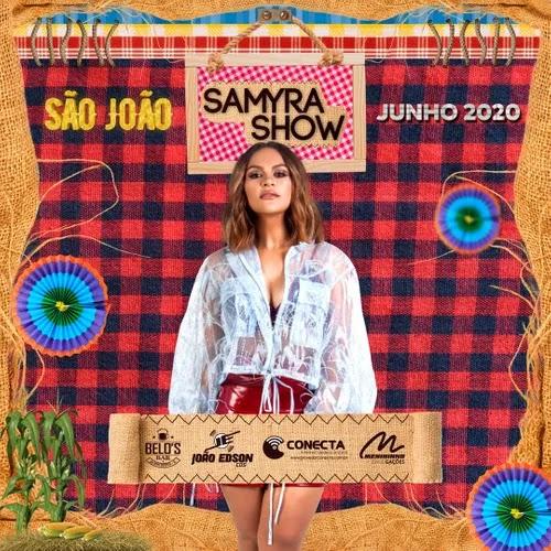 Samyra Show - Arraiá da Diferentona - Junho - 2020