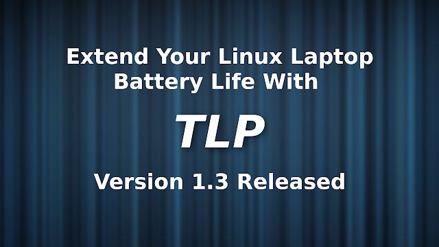 TLP Linux battery optimization tool 1.3