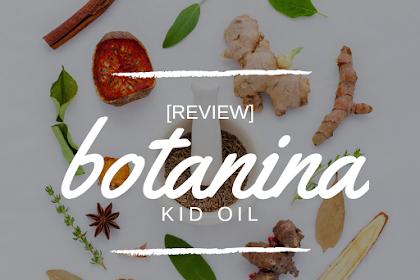 Review Botanina Kid Oil
