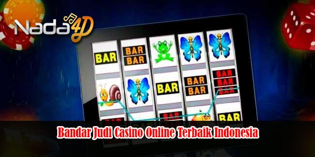 Bandar Judi Casino Online Terbaik Indonesia