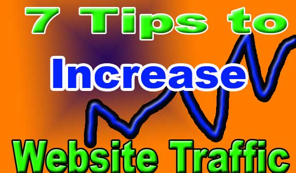 7 tips how to get traffice on a website