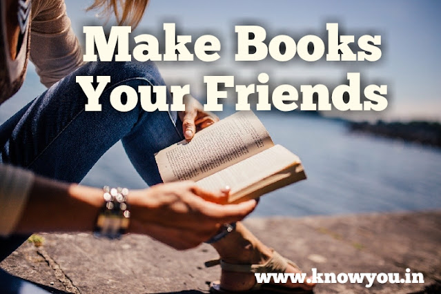 Make Books your Best Friends, Make books your close Friends, Books is Our Best Friends, 2020