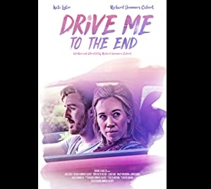 Nonton Streaming Online Drive Me to the End (2020)