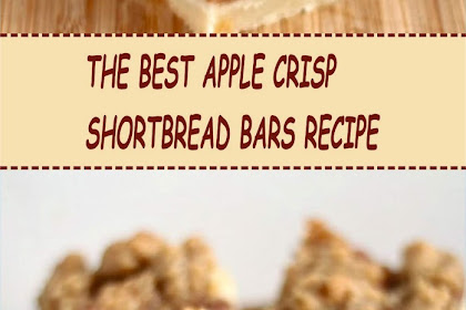 THE BEST APPLE CRISP SHORTBREAD BARS RECIPE