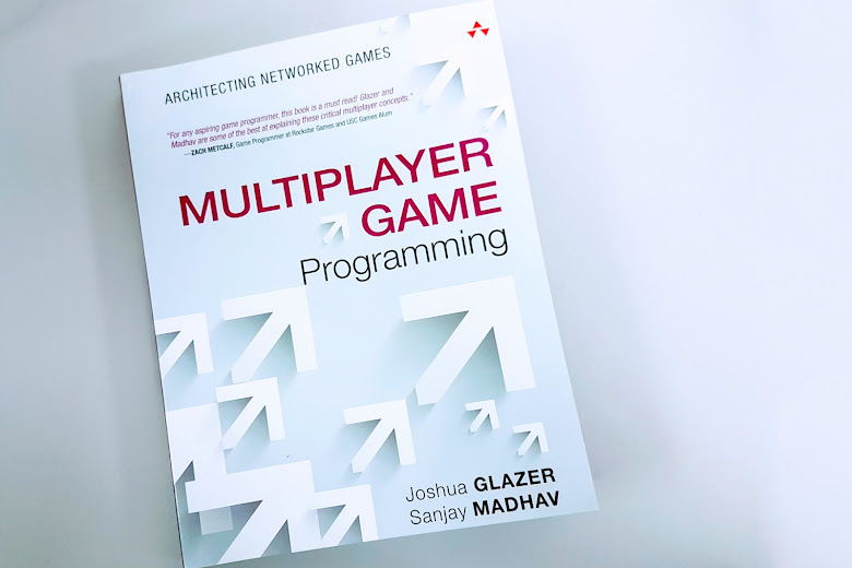 Multi-Player Game Programming by Joshua Glazer, Sanjay Madhav