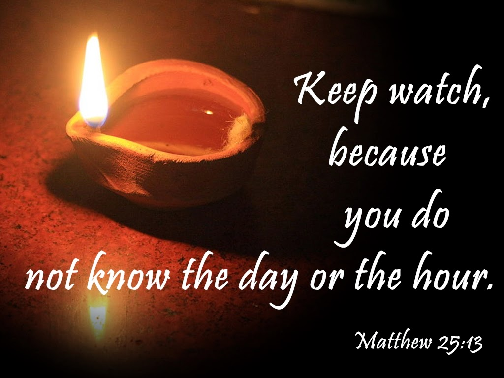 His Word In Pictures Matthew 25 13