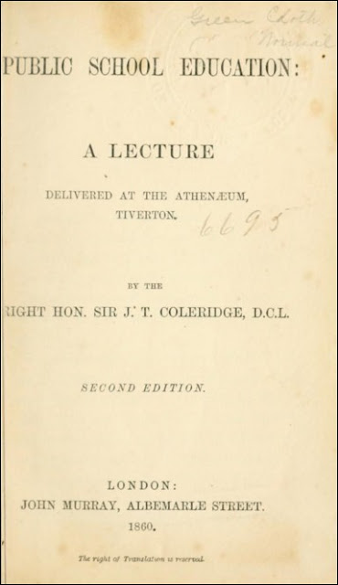 Public School Education: A Lecture Delivered at the Athenaeum, Tiverton (John Taylor Coleridge, 1860)