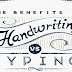 The Benefits of Handwriting vs. Typing #infographic