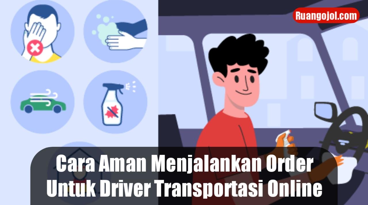 Cara aman menjalankan transportasi online