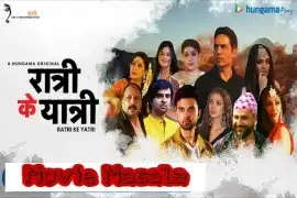 Ratri Ke Yatri Web Series Story Star Cast Crew Review And Release Date