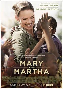 Baixar Mary e Martha: Unidas pela Esperança Dublado Grátis