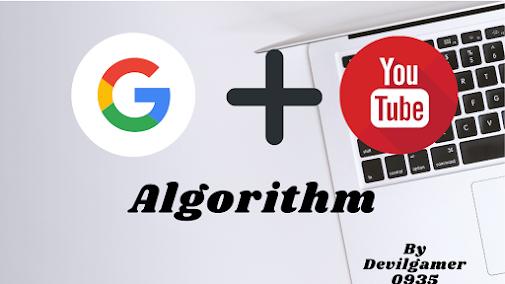 Google and Youtube Algorithm