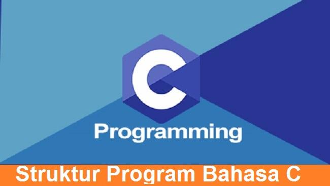 Struktur Program Bahasa C
