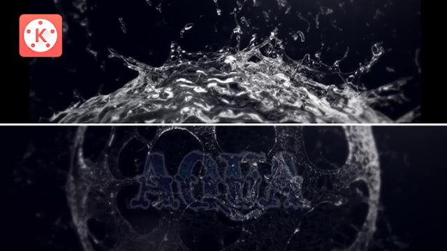 Tutorial Membuat Logo Intro Video Efek Air di Kinemaster