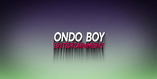 Ondo Boy Entertainments