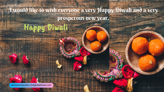 Happy Diwali- diwali wishes- diwali greetings- diwali quotes