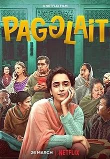 Pagglait Hindi Movie on netFlix