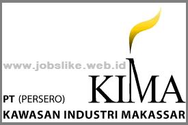 Loker 2017 Sulawesi BUMN PT Kawasan Industri Makassar (KIMA) (Persero)