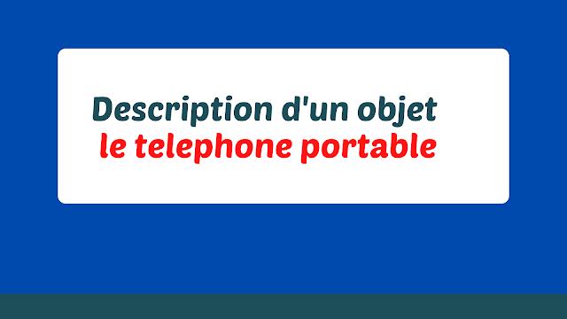 description d'un téléphone portable