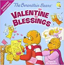 The Berenstain Bears' Valentine Blessing