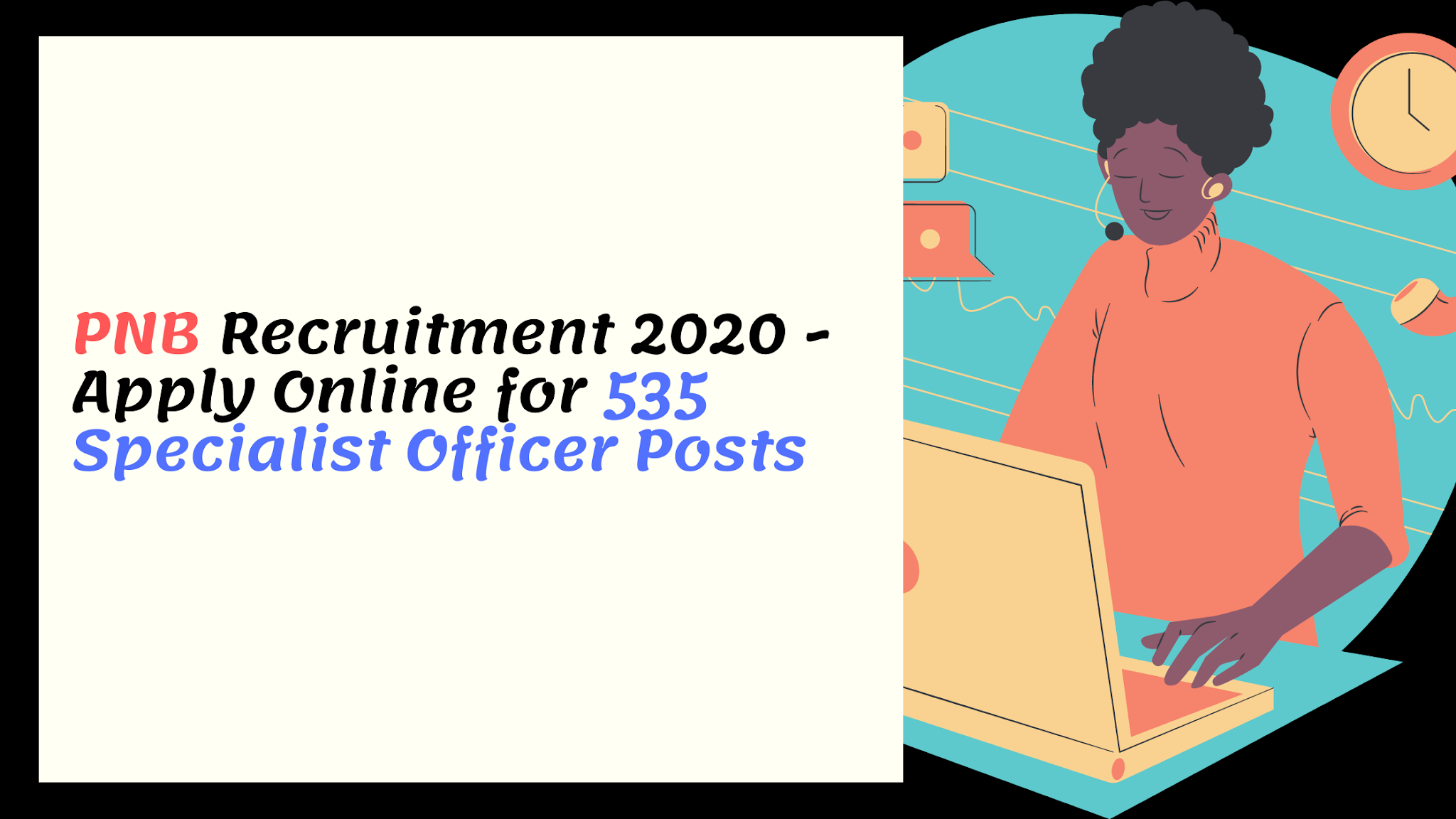PNB Recruitment 2020 - Apply Online for 535 Specialist Officer Posts