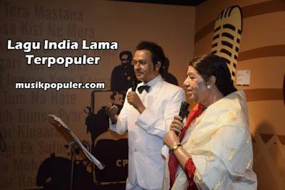 150 Lagu India Usang Terpopuler Yang Lawas Dan Jadul
