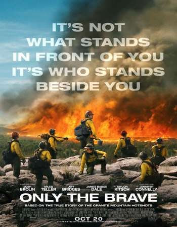 Only the Brave 2017 BRRip 720P Hollywood Movie Downloaad
