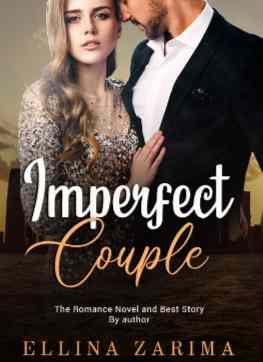 Novel Imperfect Couple Karya Ellina Zarima Full Episode