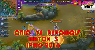 GRAND-FINAL-ONIC-VS-AEROWOLF-MATCH-3-IPWC-2018-MOBILE-LEGENDS