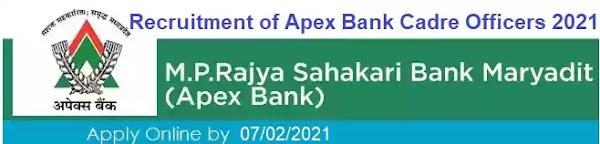 Apex Bank Cadre Officer Vacancy Recruitment 2021