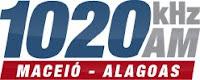 Rádio Maceió AM 1020 de Maceió - Alagoas