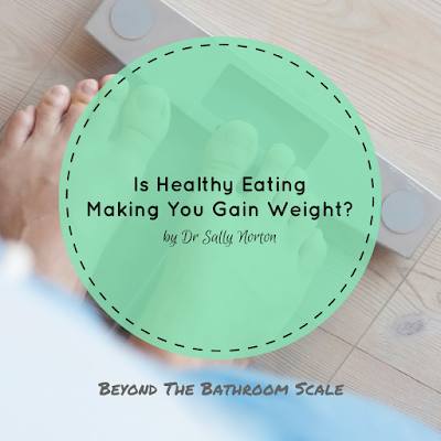 Is Healthy Eating Making You Gain Weight?