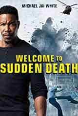 Imagem Welcome to Sudden Death - Dublado