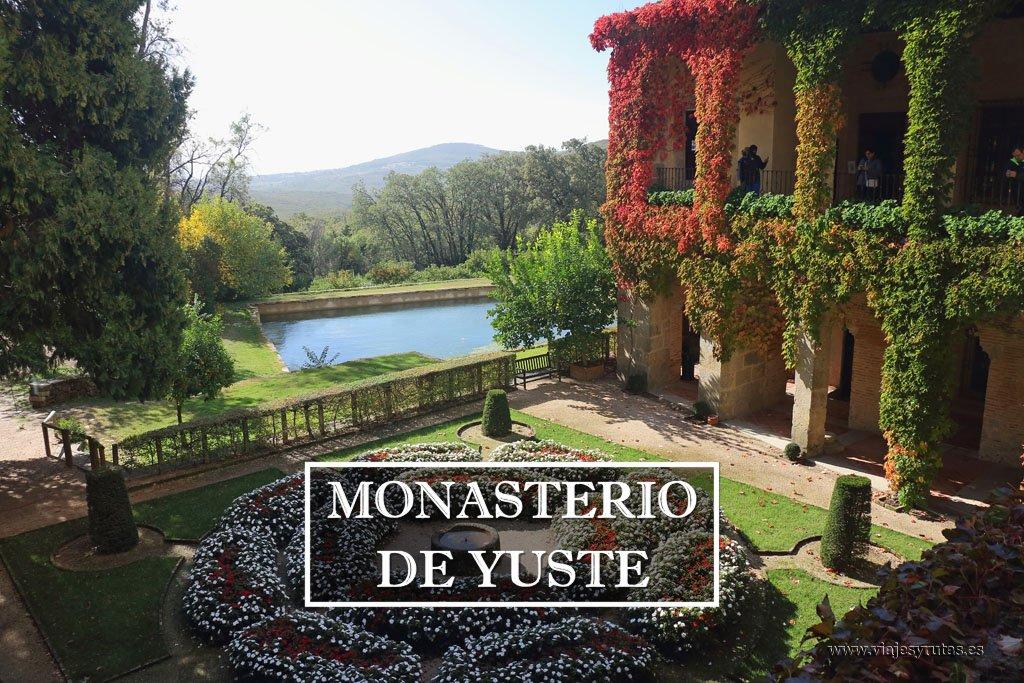 Visita al Monasterio de San Jerónimo de Yuste, Cáceres