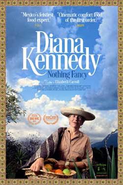 Diana Kennedy: Nothing Fancy (2019)