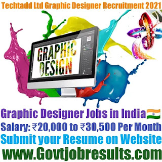 Techtadd Ltd Graphic Designer Recruitment 2021-22