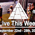 Live This Week: September 22nd - 28th, 2019