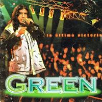 grupo green la ultima victoria