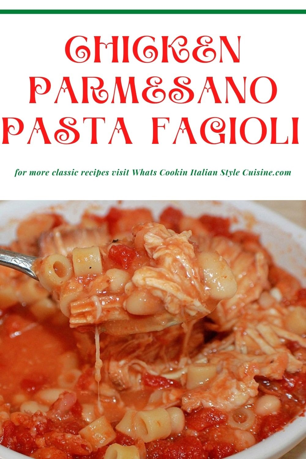 chicken and pasta fagioli for a pin for later recipe