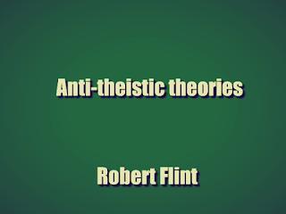 Anti-theistic theories (1889)  by Robert Flint