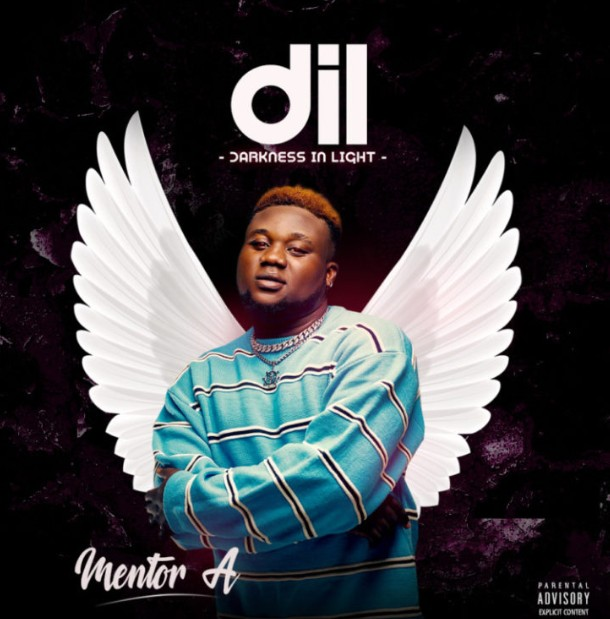 """[EP] Mentor A – """"Darkness In Light"""" (DiL Ep) ft. Zlatan (Mp3 Download)"""